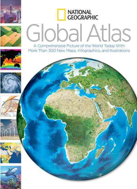 National Geographic Global Atlas By National Geographic Society (U. S.)
