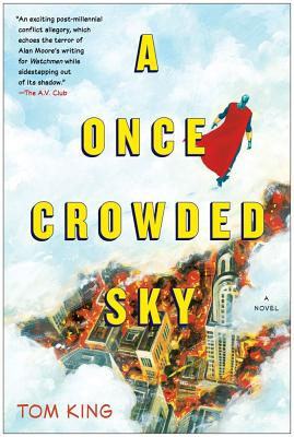 A Once Crowded Sky By King, Tom/ Fowler, Tom (ILT)